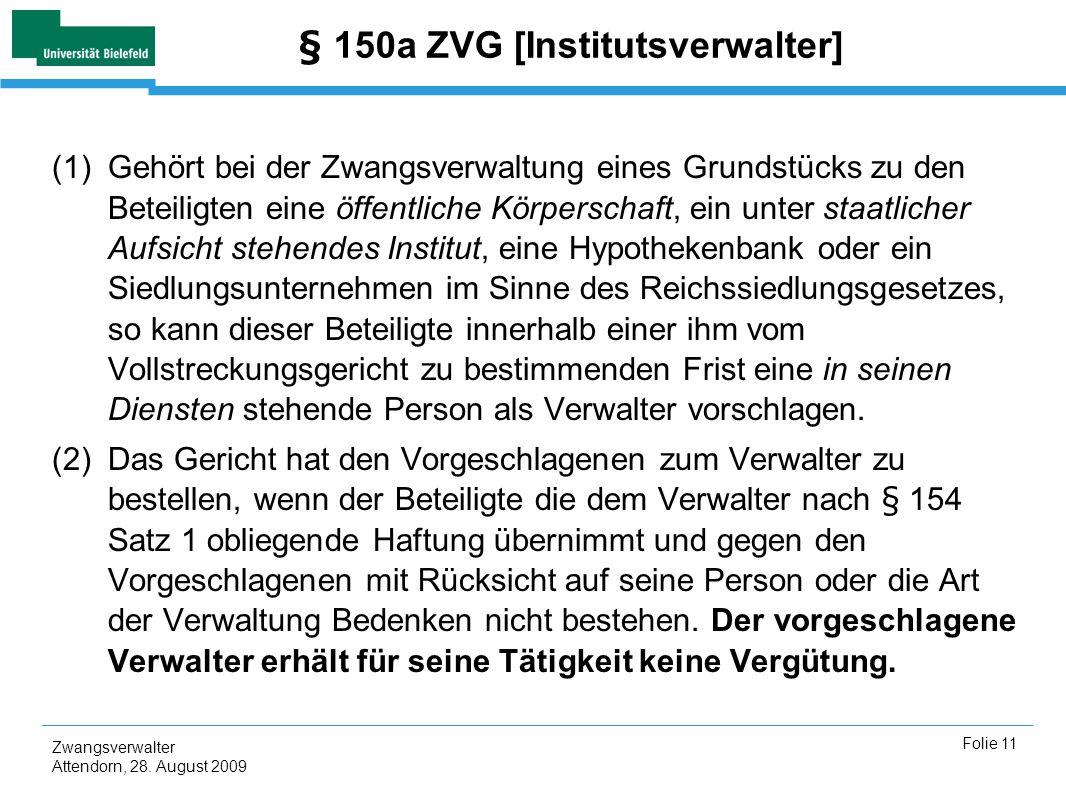§ 150a ZVG [Institutsverwalter]